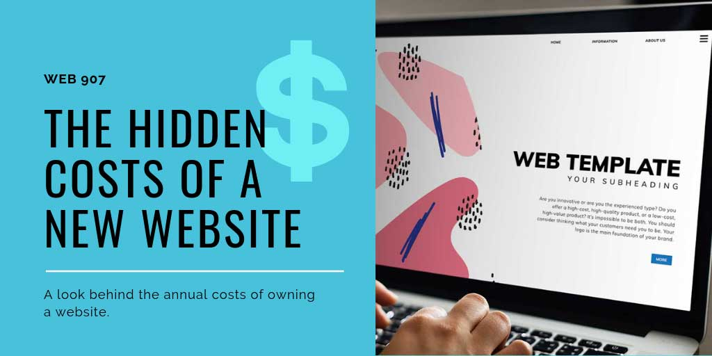 The Hidden Costs Behind Owning A Website Web 907